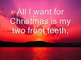 all i want for christmas is my two front teeth sheet music dpee all i want for christmas is my two front teeth wmv youtube