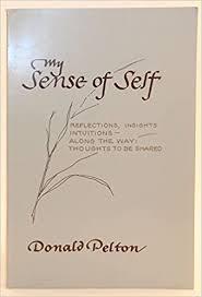 My Sense of Self: Donald Pelton: 9780933169012: Amazon.com: Books