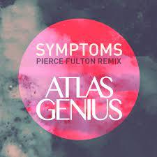 Symptoms (Pierce Fulton Remix ...