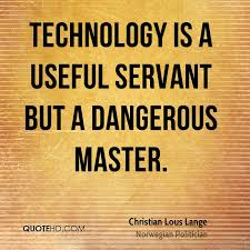 Christian Lous Lange Technology Quotes QuoteHD Unique Quotes On Technology
