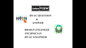 Hvac Design Engineer Interview Questions And Answers Pdf Hvac Interview Question And Answer In Hindi Interview