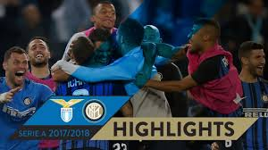 LAZIO 2-3 INTER | HIGHLIGHTS | Matchday 38 - Serie A TIM 2017/18 - YouTube