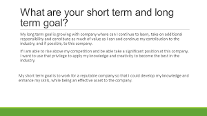 What Are Your Short Term Goals Presentation On Interview Presentation About My Target Jobs