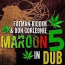 Maroon 5 in Dub