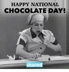 happy national chocolate day funny.  Funny Memes Chocolate And  HAPPY NATIONAL CHOCOLATE DAY Shared Inside Happy National Chocolate Day Funny Y