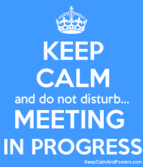 Do Not Disturb Meeting In Progress Sign Keep Calm And Do Not Disturb Meeting In Progress Keep Calm And