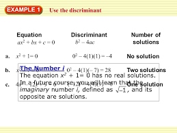 use the discriminant example 1 number of solutions equation ax 2 bx c