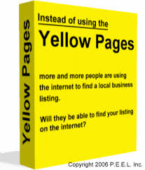 instead of using the yellow pages phone book to find a local business listing more and more people are using the internet will they be able to find your