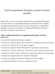 Top 8 occupational therapist assistant resume samples In this file, you can  ref resume materials ...