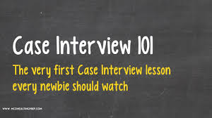 interview case case interview 101 a great introduction to consulting case study