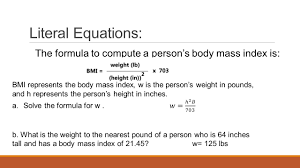 literal equations the formula to compute a person s mass index is