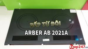 REVIEW] Bếp Từ Đôi Arber AB 2021A