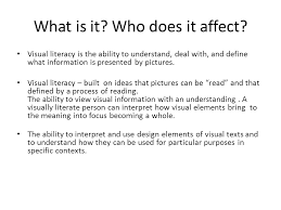 Visual Literacy Definitions Visual Literacy Who When Where What And How Ppt Download