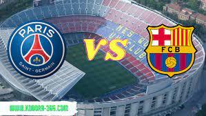 موعد مباراة برشلونة وباريس سان جيرمان في دوري أبطال أوروبا والقنوات الناقلة كورة  365