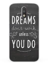 Designer Mobile Phone Covers India Dreams Don_t Work Typography Designer Mobile Phone Case