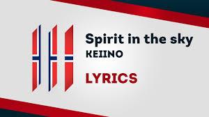 Duncan Light Up The Sky Lyrics Norway Eurovision 2019 Spirit In The Sky Keiino Lyrics