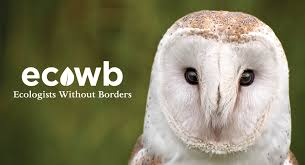 Ecologists Without Borders Be The Change You Want To See