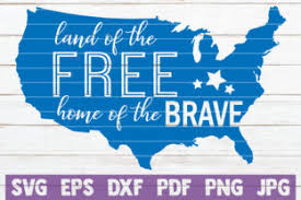Check out our banner svg selection for the very best in unique or custom, handmade pieces from our digital shops. Land Of The Free Home Of The Brave Svg Graphic By Mintymarshmallows Creative Fabrica