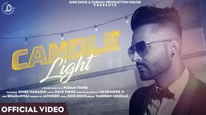 Candle Light Song Video Status Latest Punjabi Song Candle Light Sung By Param Thind