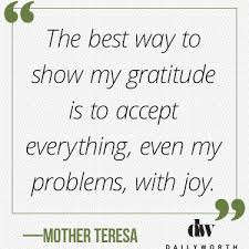 quotes from powerful women on gratitude dailyworth mother teresa