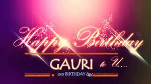 Happy Birthday Gauri | 2016