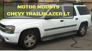 Chevy Trailblazer Motor Mount Replacement - 2002 LT also GMC ENVOY ...