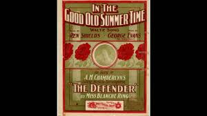 in the good old summer time 1902 sheet singer