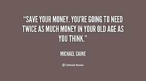 Quotes About Savings 40 Quotes Classy Saving Quotes