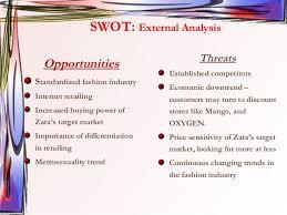 zara fina lpresentation questionnare  3 swot external analysis opportunities