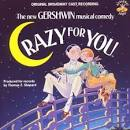 Crazy for You [Original Broadway Cast] album by Original Broadway Cast