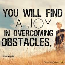 Overcoming Obstacles Quotes Unique 48 Joys Of Overcoming Obstacles ChristianQuotes