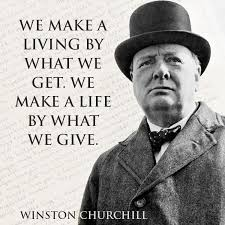 Churchill Quotes Magnificent Quote By Winston Churchill On How To Live And How To Give We Make