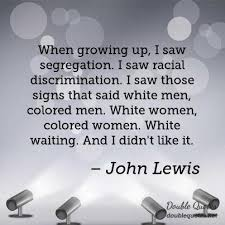 Said John Lewis Quotes Collected Quotes From John Lewis With Images Gorgeous John Lewis Quotes