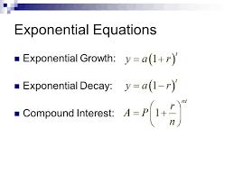 3 exponential equations exponential growth exponential decay compound interest