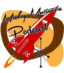 Mickey Mutineers Podcast