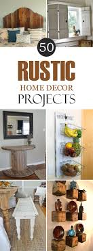 Diy Home Design Best 20 Rustic Home Decorating Ideas On Pinterest Diy House