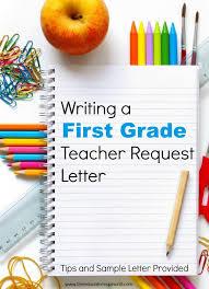 first grade teacher request letter
