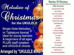 Melodies of Christmas – Tablature format by UKULELE MIKE | UKULELE ...