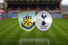 Burnley vs Tottenham: Premier League prediction, TV channel, live stream,  team news, start time, h2h, odds