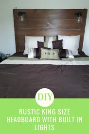 do it yourself king size rustic wooden headboard with built in lights that is super easy