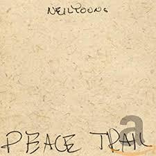 <b>Neil Young</b> - <b>Peace</b> Trail - Amazon.com Music