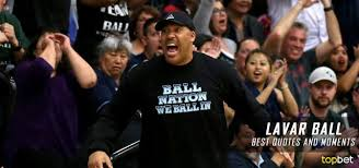 Lavar Ball Quotes Mesmerizing Best LaVar Ball Quotes Moments And Highlights So Far