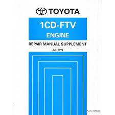 2004 TOYOTA RAV4 1CD-FTE ENGINE REPAIR MANUAL ENGLISH