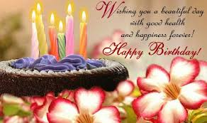 Beautiful Happy Birthday Quotes Best of Birthday Quotes Wishing You A Beautiful Day With Good Health And