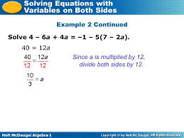 divide both sides by 12 example 2 continued solve 4 6a 4a 1 5 7
