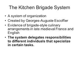 The Kitchen Brigade By Auguste Escoffier Ppt Video Online