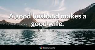 Husband Quotes Custom Good Wife Quotes BrainyQuote