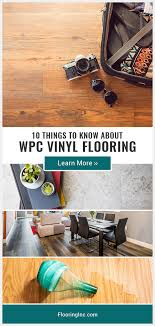 learn all about wpc vinyl flooring where to use it and how it compares to