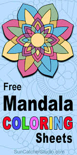 A variety of mandala coloring pages for adults and kids. Mandala Coloring Pages Printable Coloring Sheets For Kids Adults Patterns Monograms Stencils Diy Projects