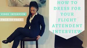 How To Dress For A Video Interview What To Wear To A Flight Attendant Interview F2f And Video Interviews